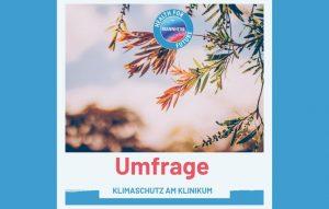Umfrage – Klimaschutz am Universitätsklinikum Mannheim