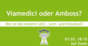 """""""Viamedici oder Amboss – Was ist das bessere Lehr-, Lern- und Kreuztool?"""" in der Fachschaftssitzung am Mo, 1.3."""